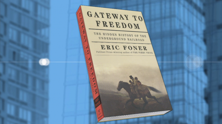 Gateway to Freedom: Author and Historian Eric Foner on the Underground Railroad