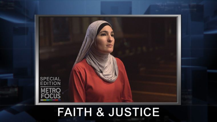 METROFOCUS SPECIAL: FAITH AND JUSTICE IN AMERICA
