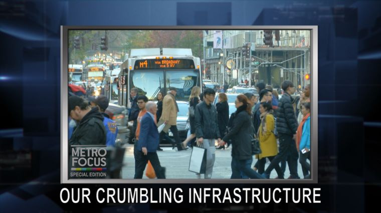SPECIAL EDITION: NEW YORK'S CRUMBLING INFRASTRUCTURE