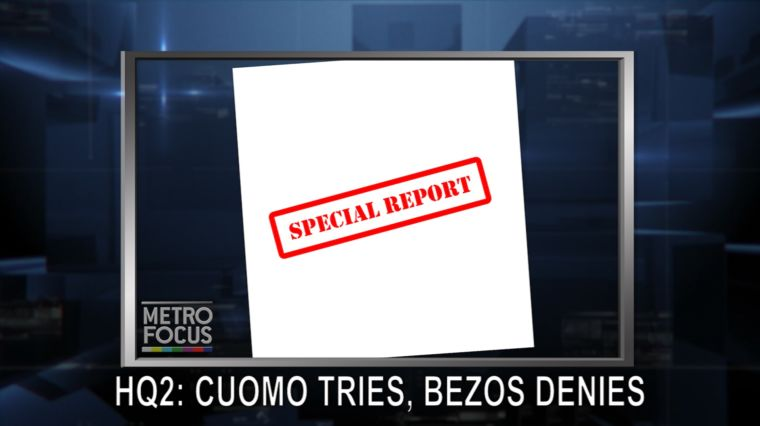 METROFOCUS SPECIAL: AMAZON: CUOMO TRIES, BEZOS DENIES