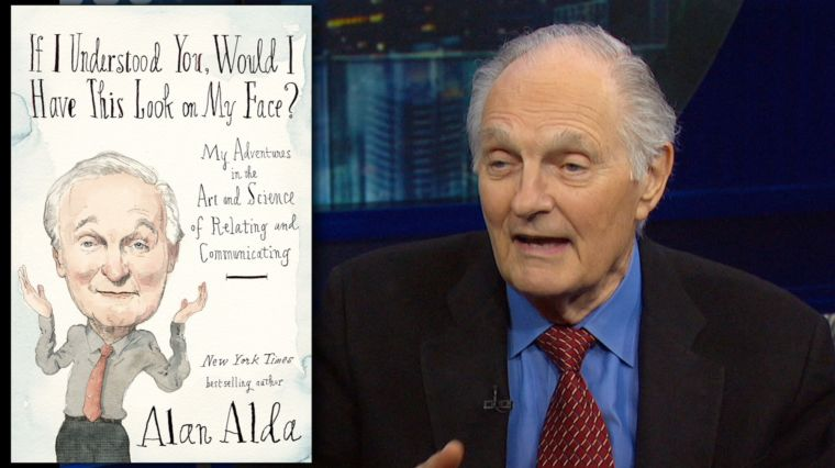 ALAN ALDA COMMUNICATES!