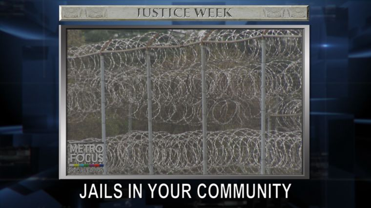 JUSTICE WEEK: JAILS IN YOUR COMMUNITY