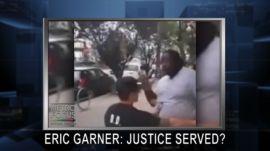 SPECIAL EDITION: ERIC GARNER: JUSTICE SERVED?