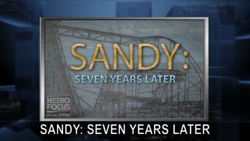 "SPECIAL EDITION: ""SANDY: SEVEN YEARS LATER"""