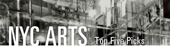 NYC-ARTS.org Top Picks, Week of November 6, 2011