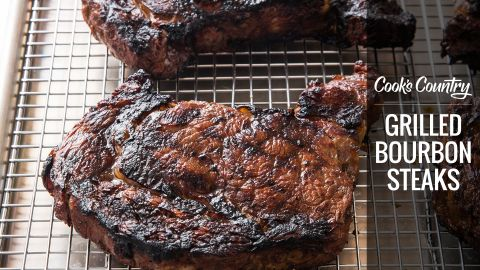 Recipe: Grilled Bourbon Steaks