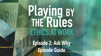 Episode 2: Ask Why – Episode Guide