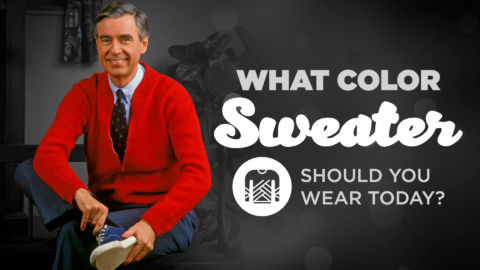 Mister Rogers Style: What Color Sweater Should You Wear?