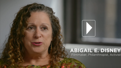 ABIGAIL DISNEY EXPLAINS WHY