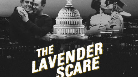 Lavender Scare: The Historic LGBTQ Witch Hunt