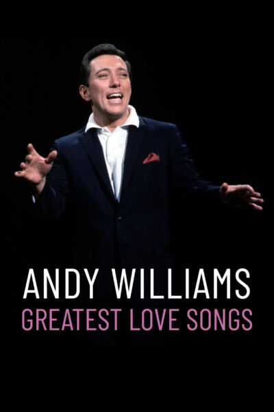 Andy Williams: Greatest Love Songs