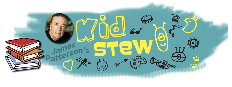 James Patterson's Kid Stew